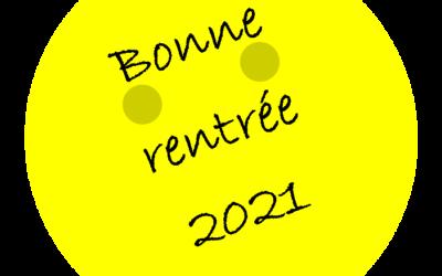 Bonne rentrée 2021 !
